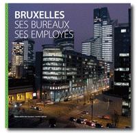 Bruxelles, ses bureaux, ses employés