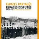 Espaces partagés, espaces disputés